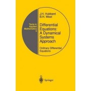 Differential Equations: A Dynamical Systems Approach by J.H. Hubbard