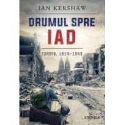 Drumul spre iad - Ian Kershaw