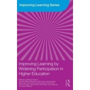 Improving Learning by Widening Participation in Higher Education by Miriam E. David