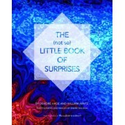 The (Not So) Little Book of Surprises by Deirdre Hade