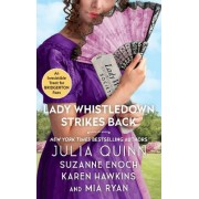 Lady Whistledown Strikes Back by Julia Quinn