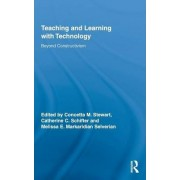 Teaching and Learning with Technology by Concetta M. Stewart