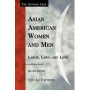 Asian American Women and Men by Yen Espiritu