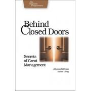 Behind Closed Doors by Johanna Rothman