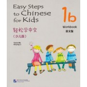 Easy Steps to Chinese for Kids vol.1B - Workbook by Yamin Ma