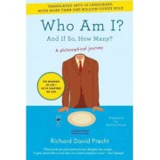 Who Am I? by Richard David Precht
