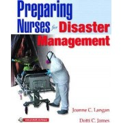Preparing Nurses for Disasters Management by Joanne C. Langan