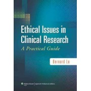 Ethical Issues in Clinical Research by Bernard Lo