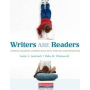 Writers Are Readers by Lester L Laminack