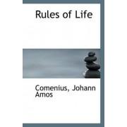 Rules of Life by Comenius Johann Amos