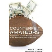 Counterfeit Amateurs by Allen L. Sack