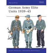 German Army Elite Units 1939-1945 by Gordon Williamson