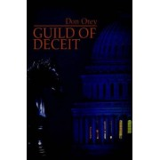 Guild of Deceit by Don Otey