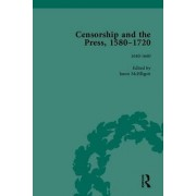 Censorship and the Press, 1580-1720 by Cyndia Susan Clegg