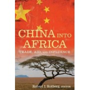 China into Africa by Robert I. Rotberg
