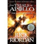 Rick Riordan The Dark Prophecy. The Trials Of Apollo - Book 2