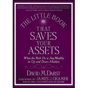 The Little Book That Saves Your Assets by David M. Darst