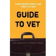 Guide to Vocational Education and Training by Christopher Winch