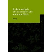 Surface Analysis of Polymers by XPS and Static SIMS by D. Briggs