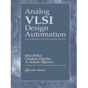Analog VLSI Design Automation by Sina Balkir