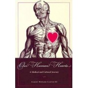 Our Human Hearts by Albert Howard Carter
