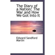 The Diary of a Nation by Edward Sandford Martin