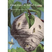 From Gaia to Selfish Genes by Connie Barlow