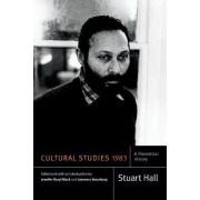 Cultural Studies 1983 by Stuart Hall