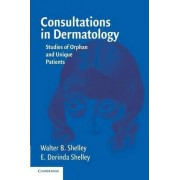 Consultations in Dermatology by Walter B. Shelley