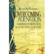 Overcoming Alienation by Ackerman Center for Holocaust Studies University of Texas at Dallas David Patterson
