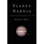 Planet Narnia by Michael Ward