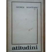 Atitudini - George Munteanu