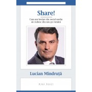 Share! Cum am invatat din social media sa-i iubesc din nou pe romani (eBook)