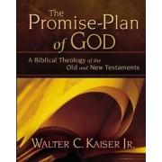 The Promise-plan of God by Walter C. Kaiser