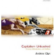 Capitalism Unleashed by Andrew Glyn