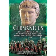 Germanicus: The Magnificent Life and Mysterious Death of Rome's Most Popular General, Paperback