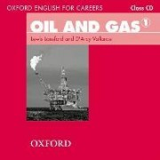 Oxford English for Careers: Oil and Gas 1 Class Audio CD by Lewis Lansford