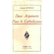 Deux Arguments Pour Le Catholicisme