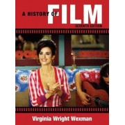 A History of Film by Virginia Wright Wexman