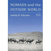 Nomads and the Outside World by A.M. Khazanov