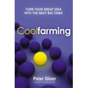 Coolfarming by Peter A. Gloor