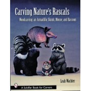 Carving Nature's Rascals by Leah Wachter