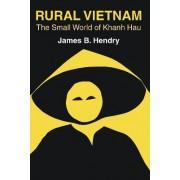 Rural Vietnam by James B. Hendry