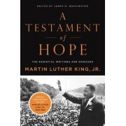A Testament of Hope by Martin Luther King