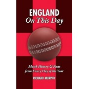 England On This Day (cricket) by Richard Murphy