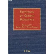 Dictionary Of German Biography (Dgb), Vol. 1, Aachen-Boguslawsky