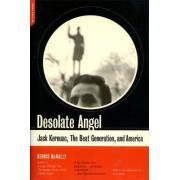 Desolate Angel by Dennis McNally