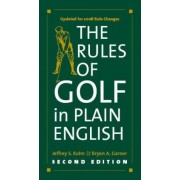 The Rules of Golf in Plain English by Jeffrey S. Kuhn