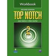 Top Notch 2 Workbook: 2 by Joan M. Saslow