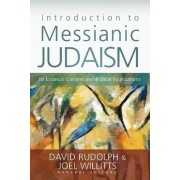 Introduction to Messianic Judaism by David J. Rudolph